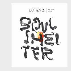 Bojan Z - Soul Shelter (2012) FLAC
