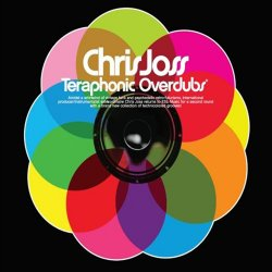 Chris Joss - Teraphonic Overdubs (2008)