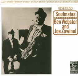 Ben Webster & Joe Zawinul - Soulmates (1963) (Remastered, 1991) Lossless