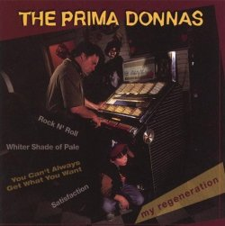 The Prima Donnas - My Regeneration (2000)