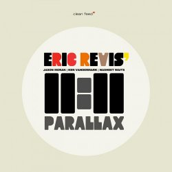 Eric Revis 11:11 - Parallax (2012)