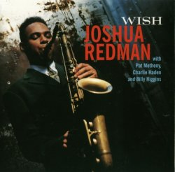 Joshua Redman - Wish (1993) Lossless