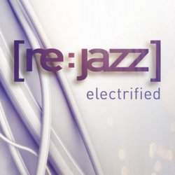 [re:jazz] - Electrified (2010)