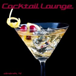 Label: Cocktail Lounge Vol.4 Жанр: Downtempo,