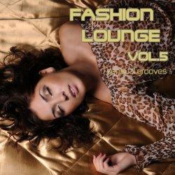 VA - Fashion Lounge Vol.5: Sensual Grooves (2012)