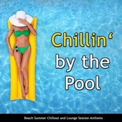 Label: Chillin by the pool Жанр: Downtempo,