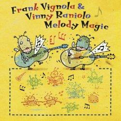 Frank Vignola & Vinny Raniolo - Melody Magic (2013)