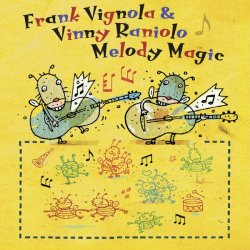 Frank Vignola & Vinny Raniolo - Melody Magic (2013) 320 kbps