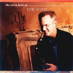 Tom Scott - The Very Best Of Tom Scott (2006)