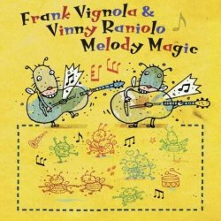 Frank Vignola & Vinny Raniolo - Melody Magic
