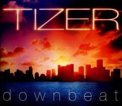 Tizer - Downbeat (2012)