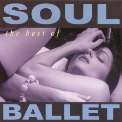 Soul Ballet - The Best Of Soul Ballet (2012)