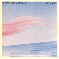 Grover Washington, Jr. – Skylarkin' (1980)