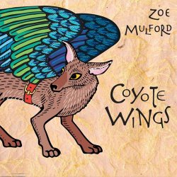 Zoe Mulford - Coyote Wings (2013)