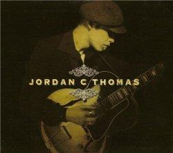 Jordan C Thomas - Jordan C Thomas (2012)