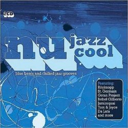 Nu Jazz Cool: Blue Beats And Chilled Jazz Grooves (2003)