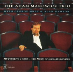 Adam Makowicz Trio - My Favorite Things: The Music Of Richard Rodgers  (1993)Lossless + MP3