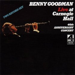 Benny Goodman - Live at Carnegie Hall (1990)