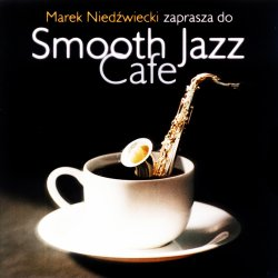 Smooth Jazz Cafe (1999)