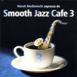 Smooth Jazz Cafe 3 (2001)