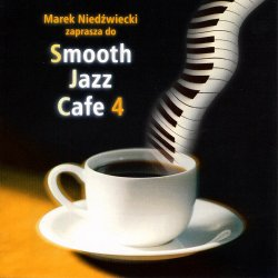 Smooth Jazz Cafe 4 (2002)