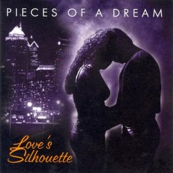 Pieces Of A Dream - Love's Silhouette (2002)
