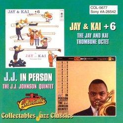 J.J. Johnson – The Jay And Kai Trombone Octet - Jay & Kai + 6 / The J.J. Johnson Quintet - J.J. In Person (1995)