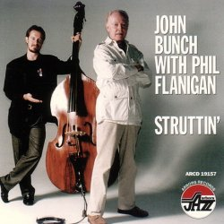 John Bunch With Phil Flanigan - Struttin' (1997)
