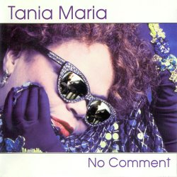Tania Maria - No Comment (1995)