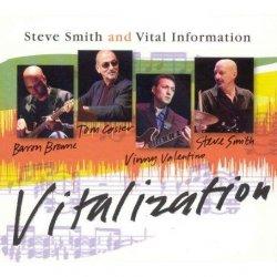 Steve Smith and Vital Information - Vitalization (2007)