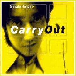 Masato Honda - Carry Out (1999)