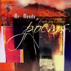 Mr. Moods and Emily Jane Carmen - Poems (2012)