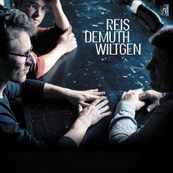 Reis Demuth Wiltgen Trio - Reis-Demuth-Wiltgen (2013)