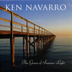 Ken Navarro - The Grace Of Summer Light (2008)