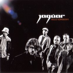 Jaguar - Hello Somebody!