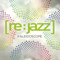[re:jazz] - Kaleidoscope (2012) FLAC