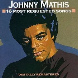 Johnny Mathis - 16 Most Requested Songs (1990)