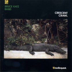 Bruce Katz Band - Crescent Crawl (1992)  Lossless + MP3
