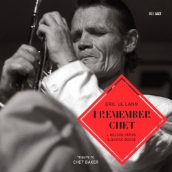 Eric Le Lann - I Remember Chet (2013)