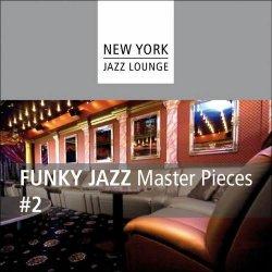 New York Jazz Lounge - Funky Jazz Masterpieces Vol 3 (2012