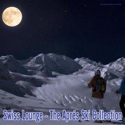 VA - Swiss Lounge - The Apres Ski Collection (2013)