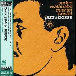 Sadao Watanabe - Jazz & Bossa (2000)
