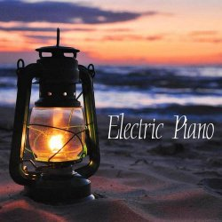 Electric Piano Relax – Electric Piano: Serenity, Music Therapy, Relaxation Meditation and Healing Relax Music (2012)