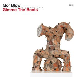 Mo' Blow - Gimme The Boots (2013) [Hi-Res]