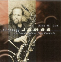 Doug James - Blow Mr. Low (2001)