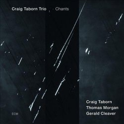 Craig Taborn – Chants (2013)