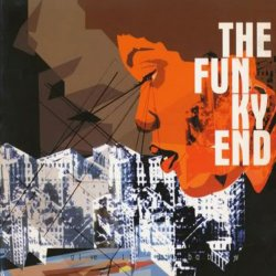 The Funky End (2000)