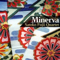 Satoko Fujii Quartet - Minerva (2002)