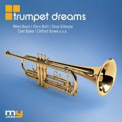 Trumpet Dreams [MyJazz] (2011)