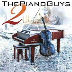 The Piano Guys - The Piano Guys 2 (2013)